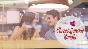 chrześcijańskie randki
