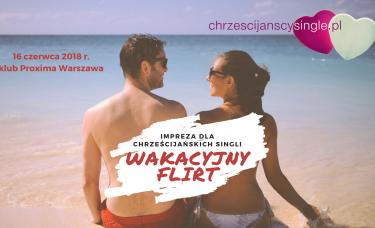 Wakacyjny Flirt – Impreza dla Chrześcijańskich Singli | Warszawa