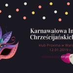 Karnawałowa Impreza Chrześcijańskich Singli