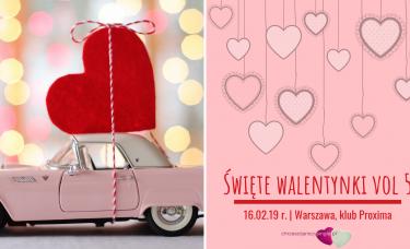 Święte Walentynki vol 5 | Warszawa